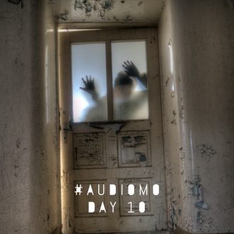 Zombied out on fear – #AudioMo Day 10
